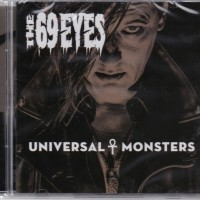 69 EYES - UNIVERSAL MONSTERS - Меломания